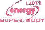 energy SUPER BODY エナジーレディース店